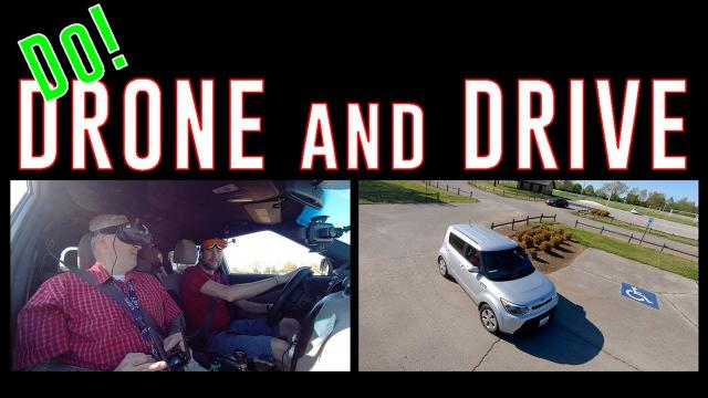 Friends do let Friends Drone and Drive!