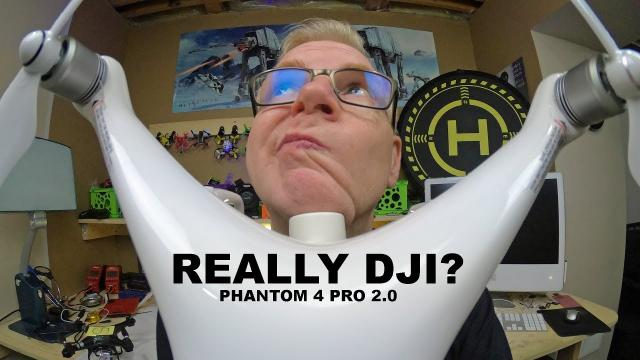 DJI Phantom 4 Pro 2.0 - REALLY DJI?  REALLY?
