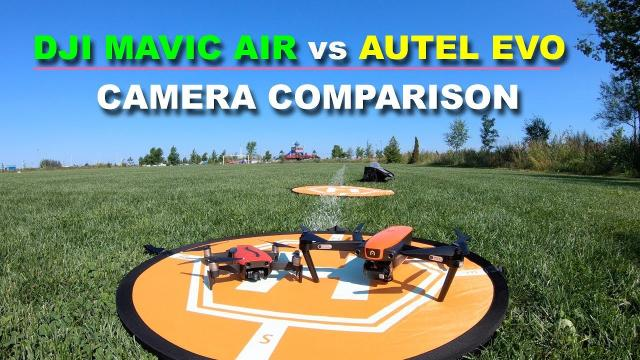DJI MAVIC AIR vs AUTEL EVO - Camera Comparison