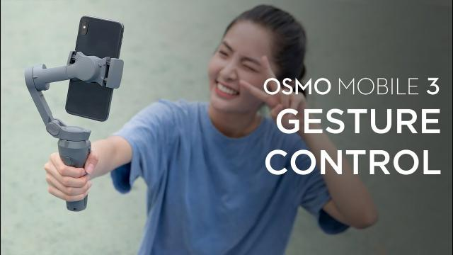 Osmo Mobile 3 | How to use Gesture Control