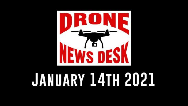 Drone News for January 14, 2021