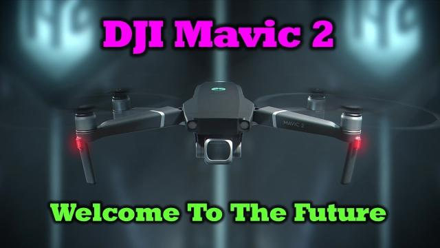 DJI Mavic 2 - What You Need to Know About Today's Release