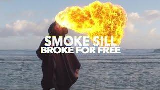 "GoPro Music: Broke For Free - ""Smoke Sill"" (Official Music Video)"