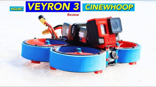 Is this the BEST FPV Cinewhoop? HGLRC VEYRON 3 Review
