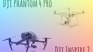 DJI PHANTOM 4 PRO & DJI INSPIRE 2 !