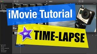 iMovie Tutorial - Time Lapse Video with GoPro