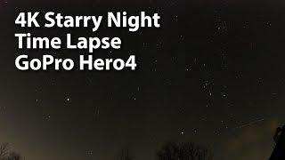 10 Hour 4K Starry Night Timelapse - GoPro Hero 4