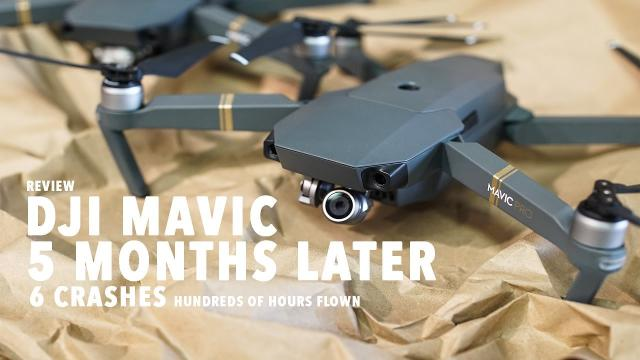 DJI MAVIC 5 Months Later! 6 CRASHES HUNDREDS OF HOURS FLOWN....