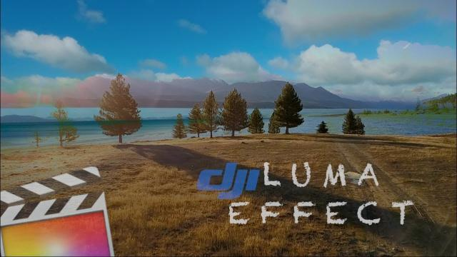 DJI   FCPX   Luma Effect