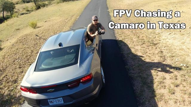 FPV Chasing a Camaro in Texas - Watch for Rattlesnakes! - Ricker Life FPV
