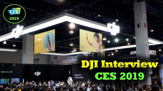CES 2019 -  Smart Controller Questions & DJI Interview
