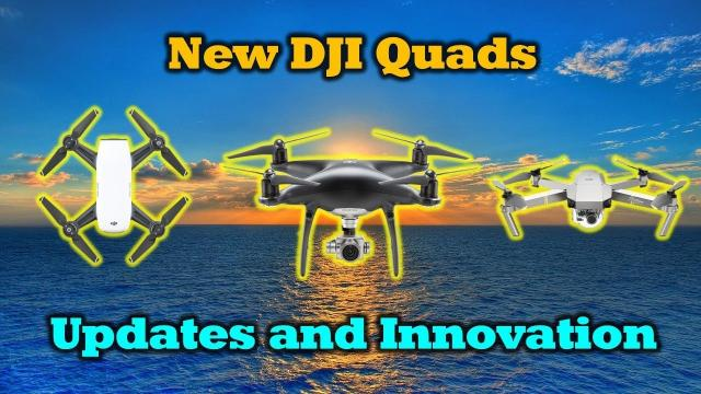 New Drones From DJI - Updates and Innovations - Mavic Pro Platinum - Phantom 4 Pro Obsidian
