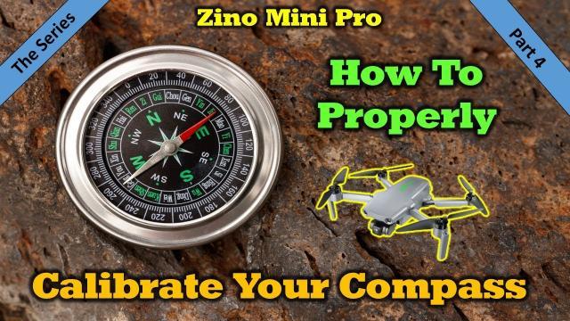 Zino Mini Pro - Calibrating the Compass | You May Be Doing It Wrong