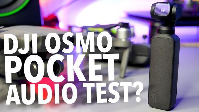DJI Osmo Pocket Audio Test! RAW FOOTAGE!