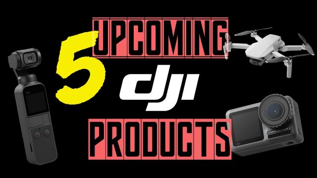 5 PRODUCTS DJI MAY LAUNCH IN LATE 2020