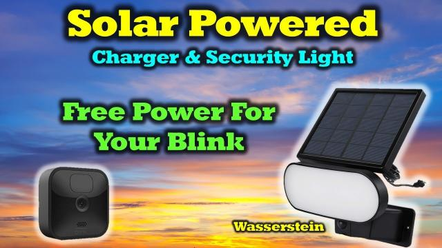 Solar Powered Light & Charger for Your Blink Camera   Review