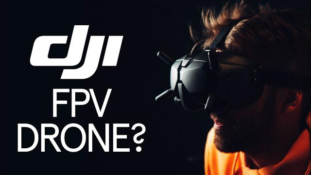 What If DJI Releases The FPV Drone?
