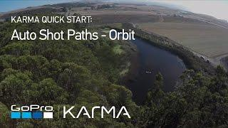 GoPro: Karma Auto Shot Paths - Orbit