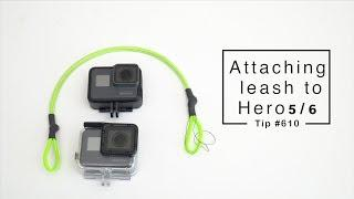GoPro Hero6 / Hero5: Attaching safety leash - GoPro Tip #610