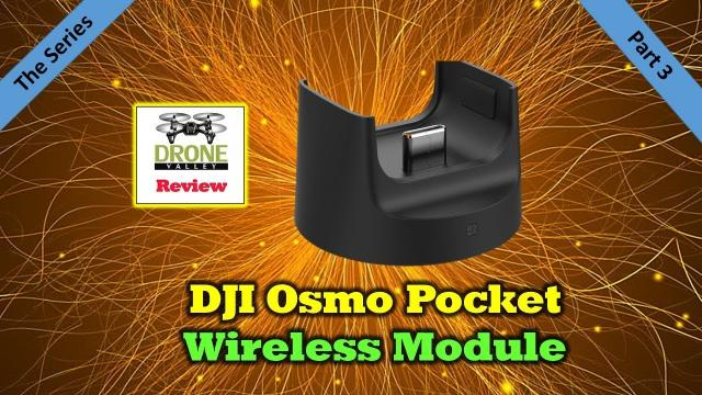 Osmo Pocket Wireless Module - Everything You'll Want To Know
