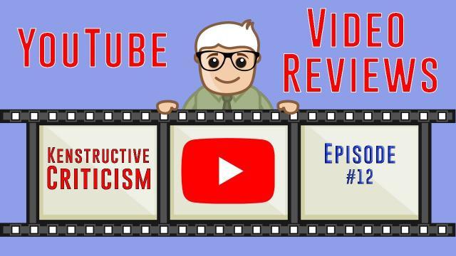 Kenstructive Criticism (Episode 12) Viewer Video Reviews!