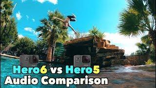GoPro Hero6 vs Hero5 Audio Test Comparison - GoPro Tip #596