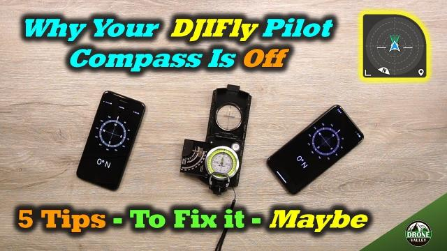 Why Your Pilot Compass Is Off in DJI Fly and How To Fix It