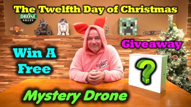 Day 12 Giveaway - Drone Valley Christmas - Mystery Drone 2!