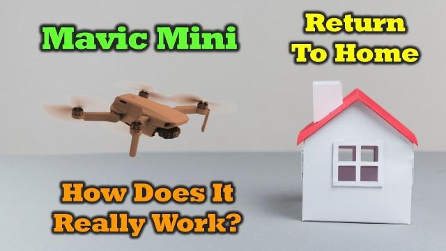 Mavic Mini Return To Home - How Does It Really Work?