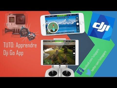TUTO: Apprendre L'app Dji GO !