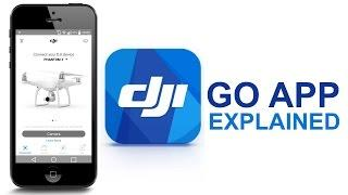 DJI Go App complete walkthrough | DJI Phantom 4