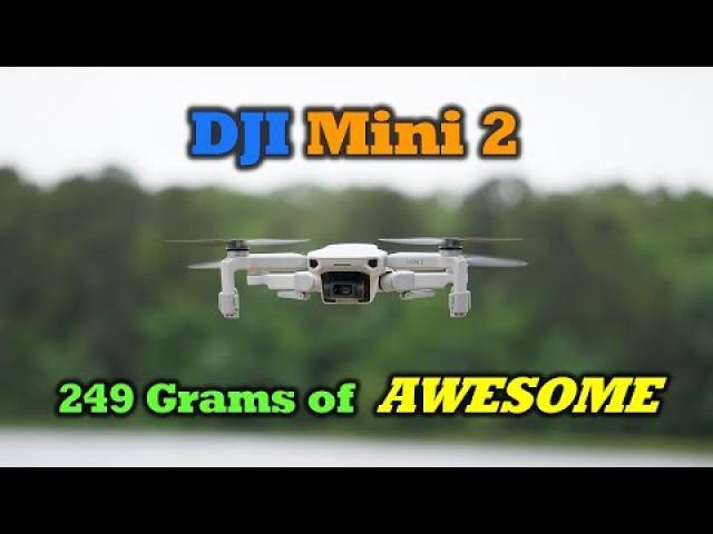 DJI Mini 2 is 249 Grams of Awesome!