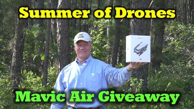 Summer of Drones - Mavic Air Giveaway