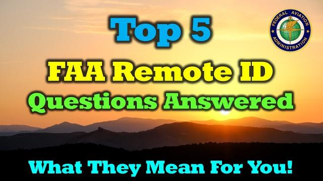 Your Top 5 FAA RID Questions Answered - What They Mean For You!