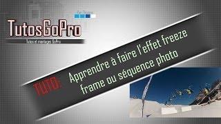 TUTO: apprendreà faire l'effet freeze frame (séquence photo)