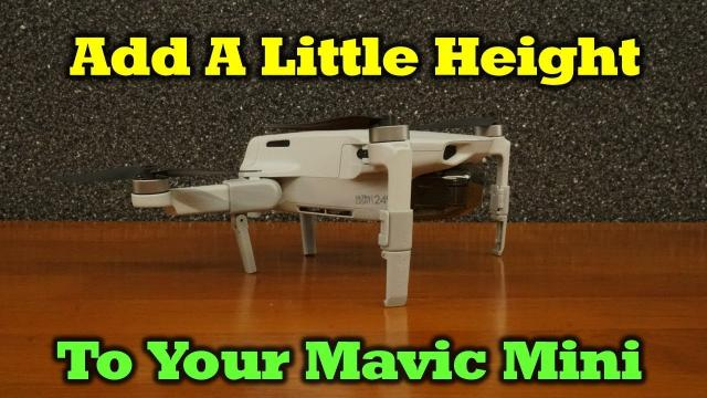 Mavic Mini Landing Gear Kit - Add A Little Ground Clearance To Your Quad