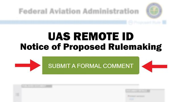 Time's Almost Up! - The FAA Remote ID Proposal needs your feedback NOW