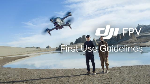 DJI FPV   First Use Guidelines - Things to Do Before Your First Flight