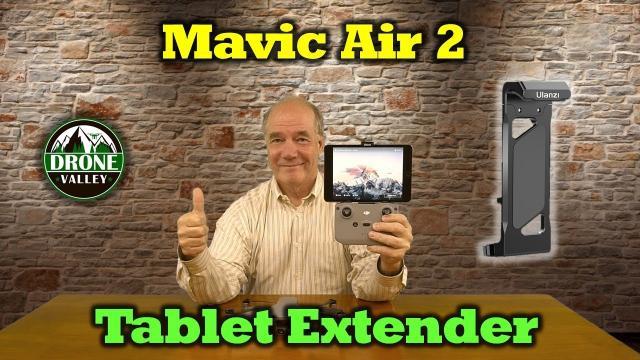 Mavic Air 2 - Tablet Extender Review