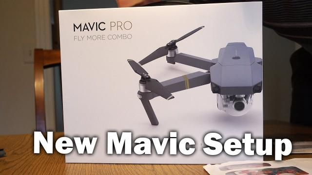 Setting Up a NEW Mavic Pro - First Time Flyer