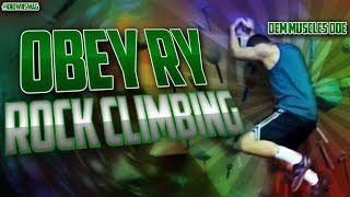 Obey Ry: Rock-Climbing | GoPro HERO 2
