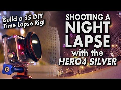 Build A $5 DIY Time Lapse Rig! Shooting A Night Lapse With The GoPro HERO4 Silver