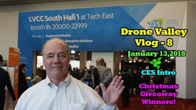 Vlog 8 - CES 2018 Overview & Christmas Winners Announced!