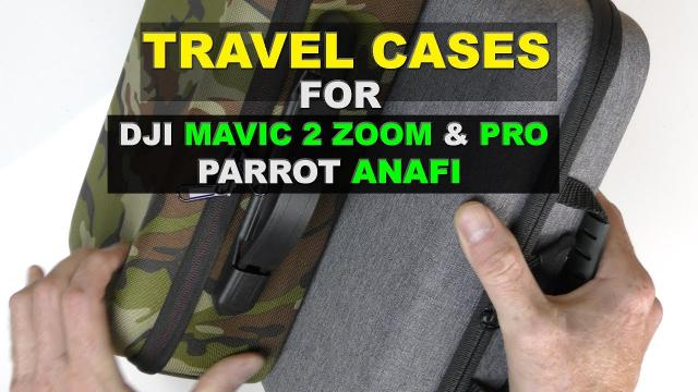 $18 dollar TRAVEL CASES for the DJI MAVIC 2 ZOOM & PRO and Parrot ANAFI