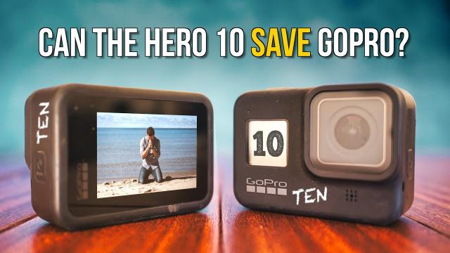 CAN THE GOPRO HERO 10 SAVE GOPRO INC.? ????