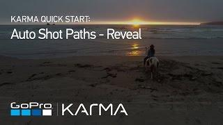 GoPro: Karma Auto Shot Paths - Reveal