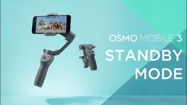 Osmo Mobile 3 | Standby Mode