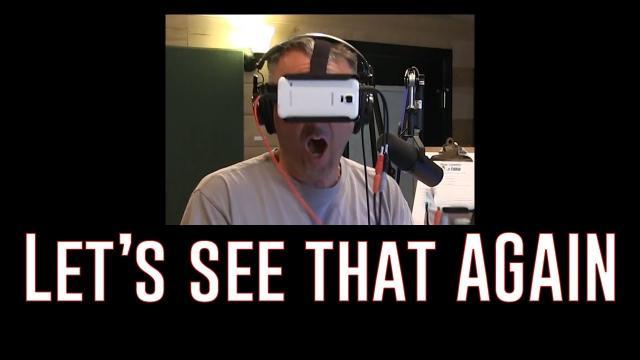 Virtual Reality FREAK-OUT!  (Ken Again Series)