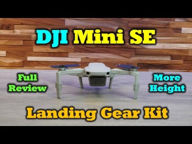 DJI Mini SE - Add Some Height To Your Quad - Landing Gear Kit Review