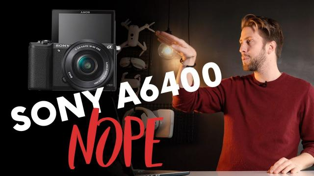 Why we won't buy the Sony a6400 not even as a second camera